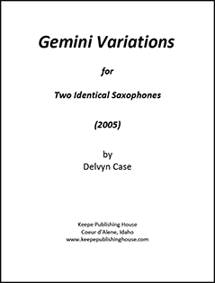 Gemini Variations for two identical saxophones by Delvyn Case