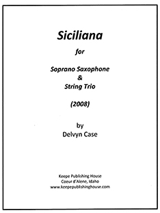 Sicilana for soprano saxophone and string trio