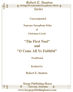 Christmas Solo Collection, The First Noel and O Come All Ye Faithful arranged by Robert E. Stanton